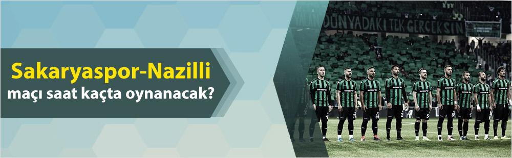 Sakaryaspor-Nazilli maçı saat kaçta oynanacak?